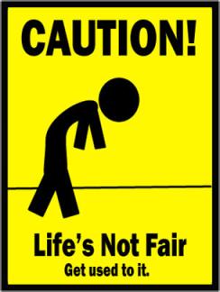 LIFE-IS-NOT-FAIR